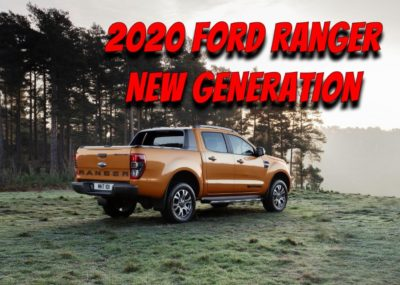 2020 Ford Ranger Pickup: Redesign, Specs, Features, Price