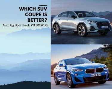 Read more about the article 2020 Audi Q3 Sportback VS BMW X2 2020: Which SUV Coupe is Better?